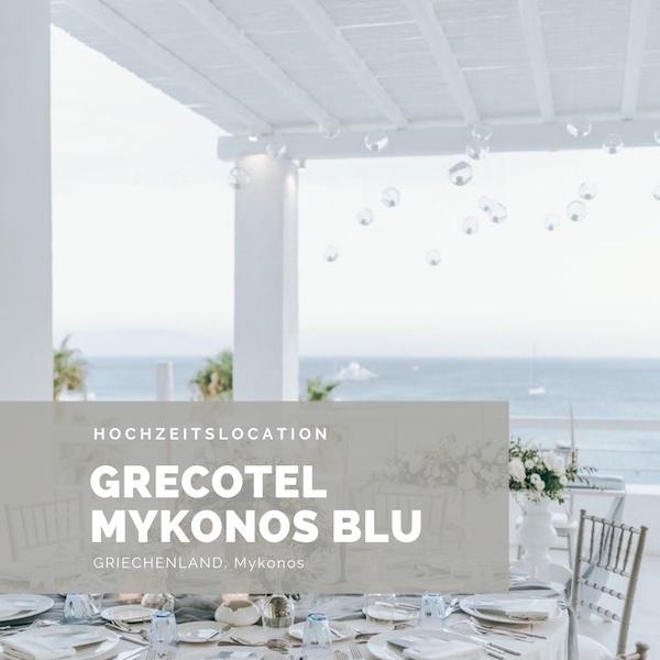 Grecotel Mykonos Blue Hochzeitslocation Greichenland,