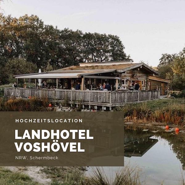 Landhotel Voshövel, Hochzeitslocation NRW, Köln, Boho Hochzeitslocation, Rustikale Hochzeitslocation,