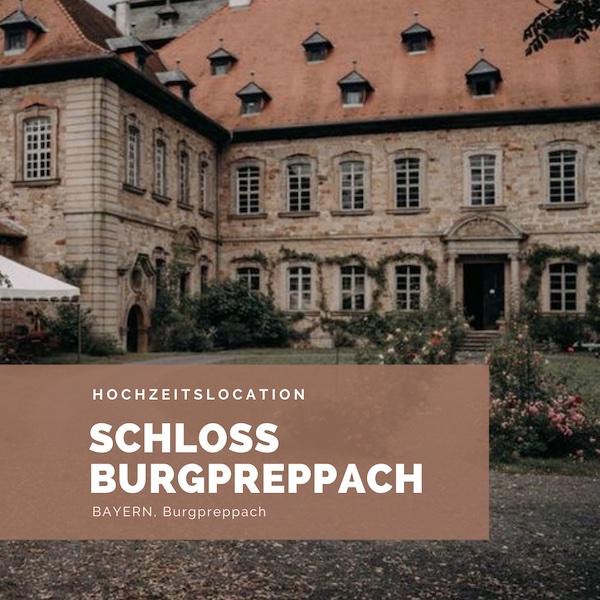Schloss Burgpreppach Hochzeitslocation Bayern, Schlosshochzeit