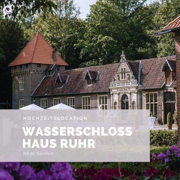 Wasserschloss Haus Ruhr, Hochzeitslocation NRW, Schlosshochzeit