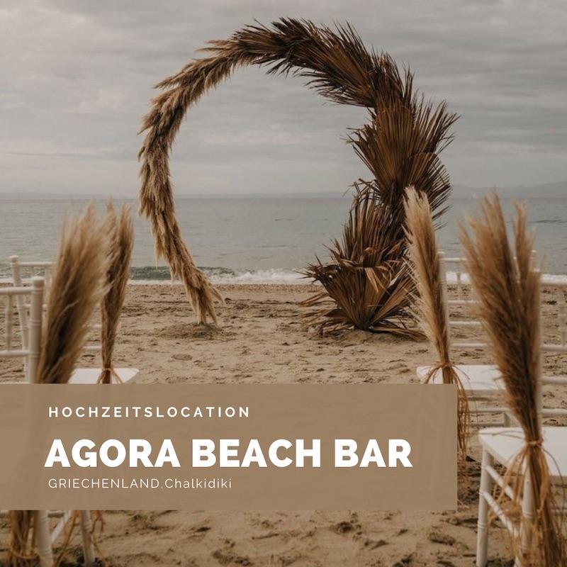 Hochzeitslocation, Griechenland, Chalkidiki, Beach Bar, Agora Beach Bar, Strandhochzeit, Auslandshochzeit, Griechenlandhochzeit