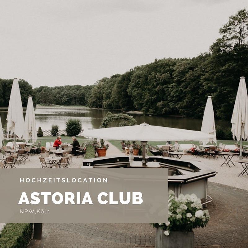 Hochzeitslocation Köln, See Hochzeit, Hochzeit am See, Astoria Club